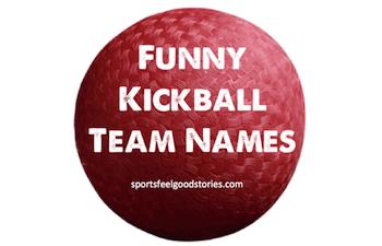 really funny kickball team names image