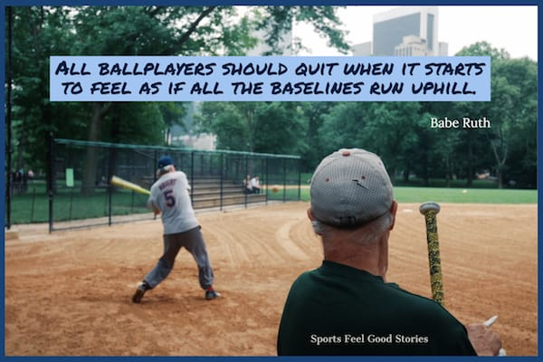 Babe Ruth quote on when to quit