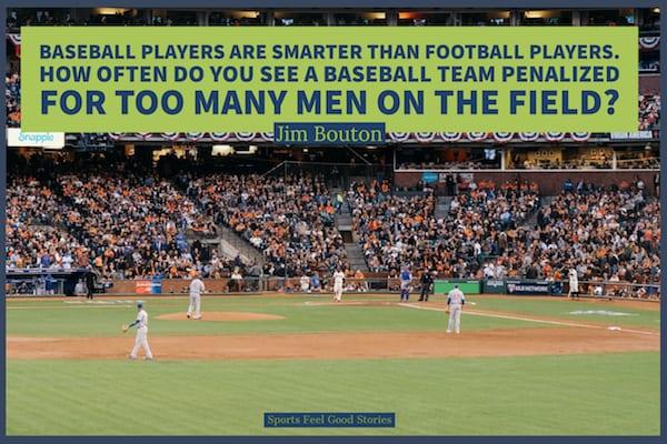 Jim Bouton quotations on baseball players vs football players