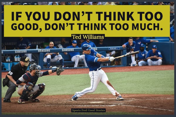 Ted William quote on thinking