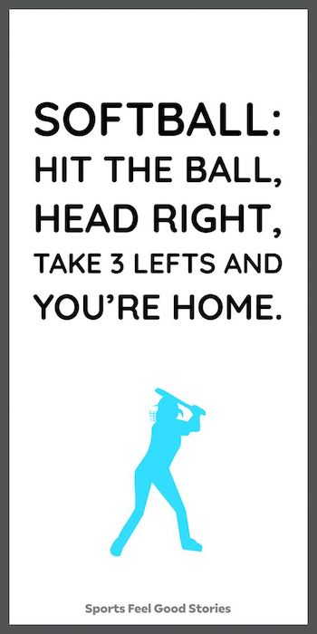 Awesome softball quotes