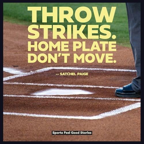 Satchel Paige baseball quote