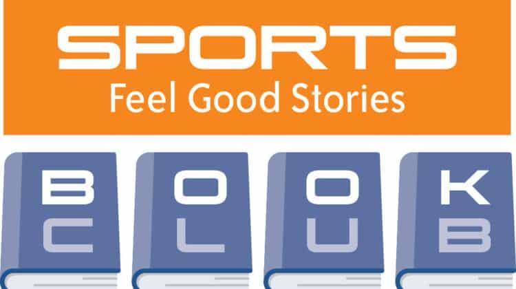 Sports Feel Good Stories Book Club