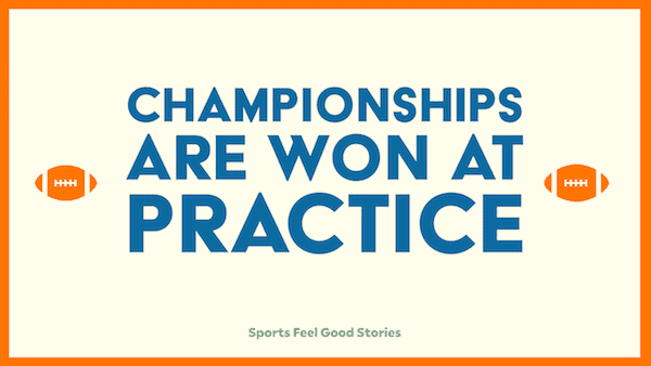 Championships-are-won-at-practice
