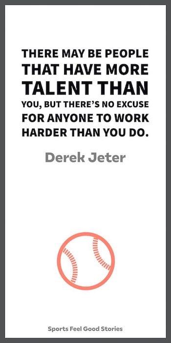 Derek Jeter quote on working hard