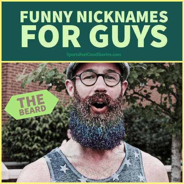 Funny nicknames for Guys