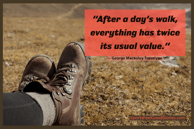 After a day's walk - walking quotes