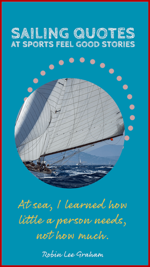 At sea, I learned how little a person needs