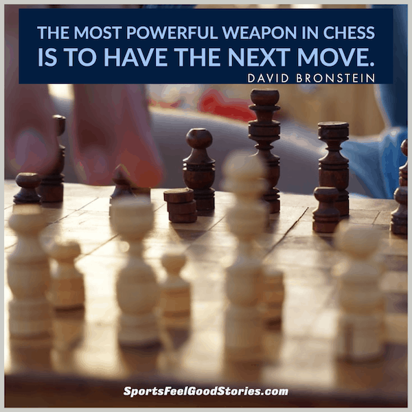 Most powerful weapon - good chess quotes