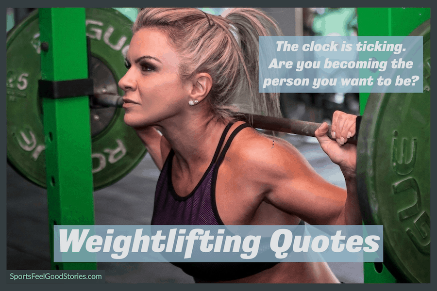 Inspirational weightlifting quotes