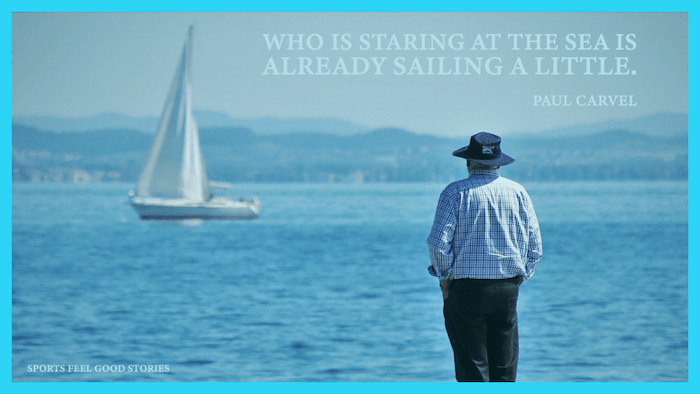 Who is staring at the sea is already sailing a little