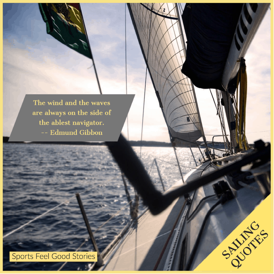 The wind and the waves - good sailing quotes