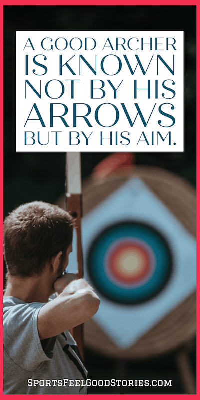 A good archer is known not by his arrows but by his aim meme
