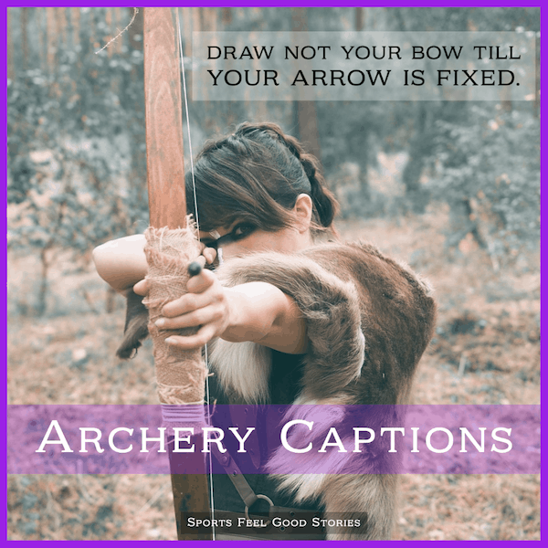 Archery captions for Instagram
