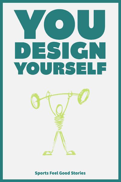 You Design Yourself - Bodybuilding