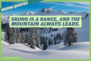 skiing is a dance - skiing quotes