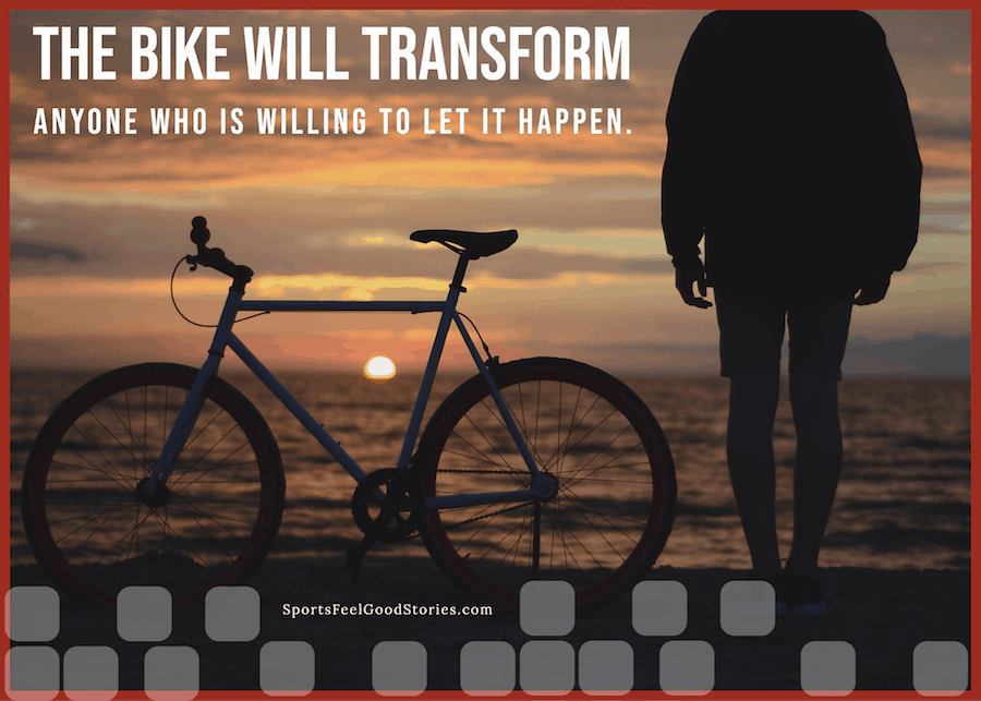 The bike will transform anyone willing to let it happen meme