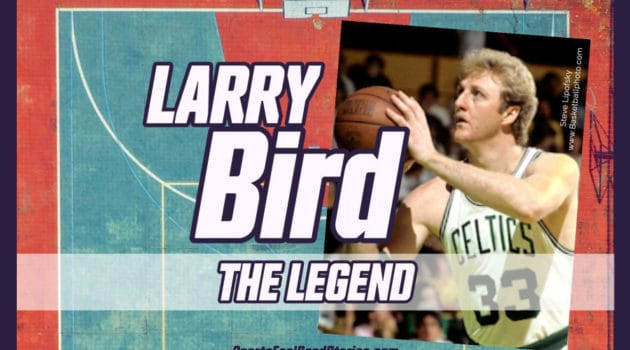 Larry Bird the Legend