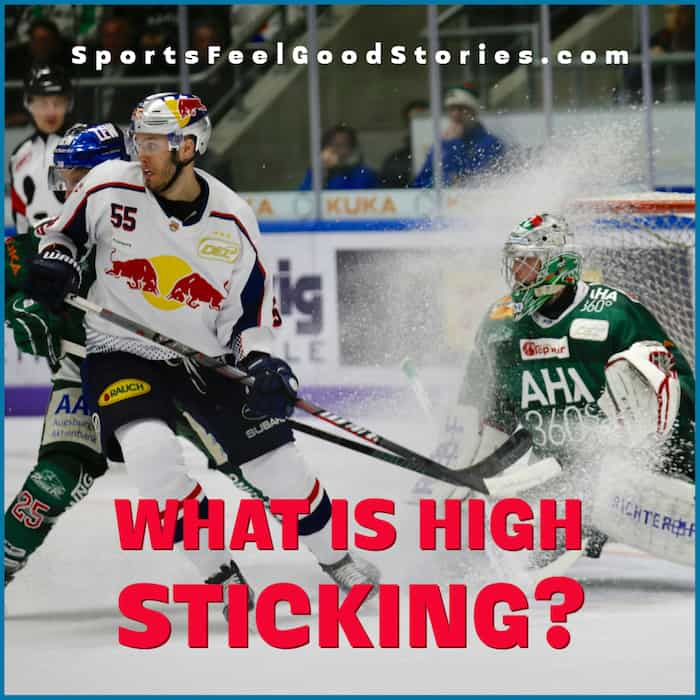 What is high sticking in hockey