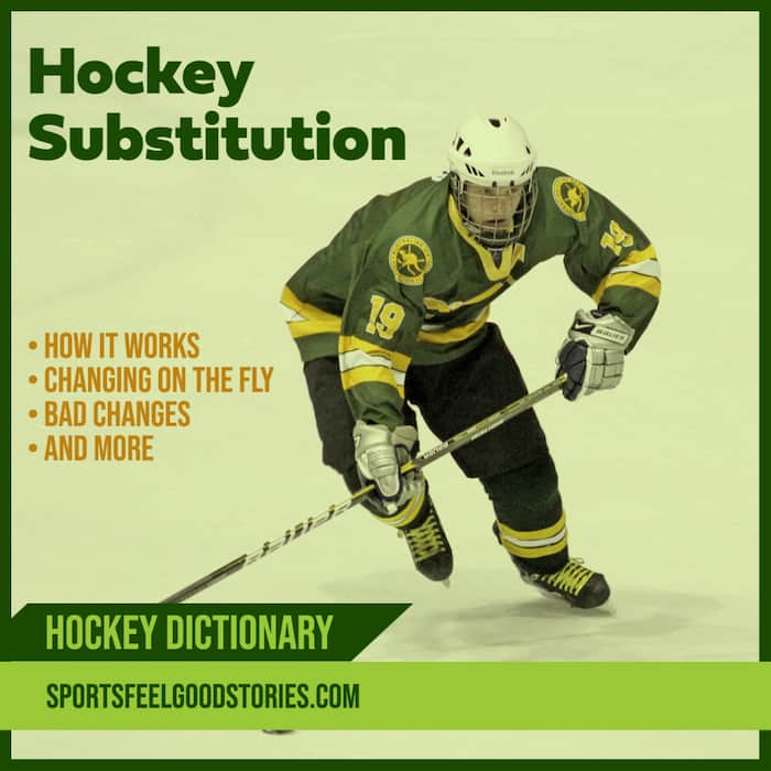 Hockey Line Change and Substitution