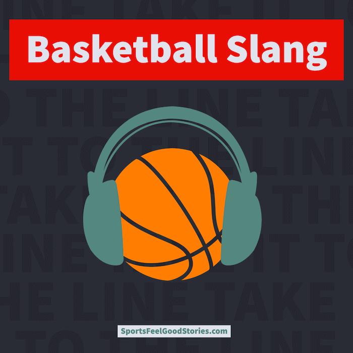 Best basketball slang
