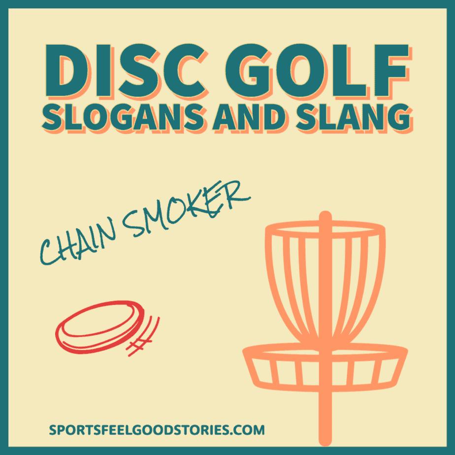 Disc Golf slogans and slang
