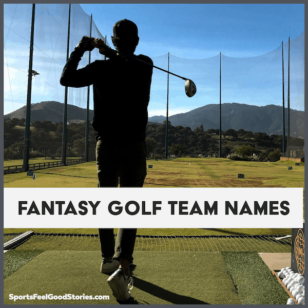 Best Fantasy Golf Team Names