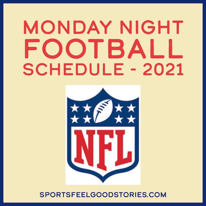 Monday Night Football Schedule 2021
