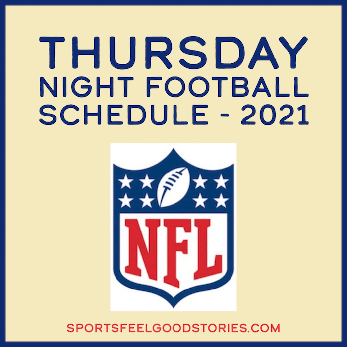 Thursday Night Football Schedule 2021
