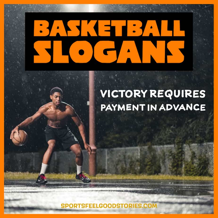 Good basketball slogans