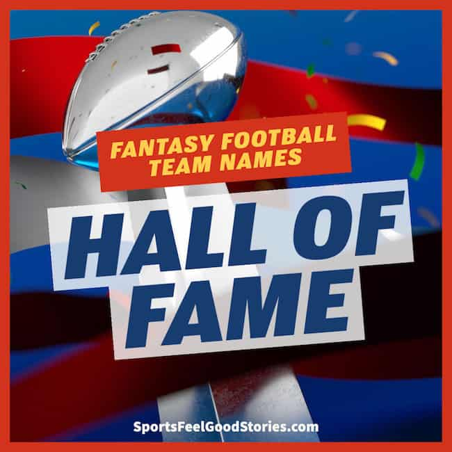 Hall of Fame for Fantasy Football Team Names